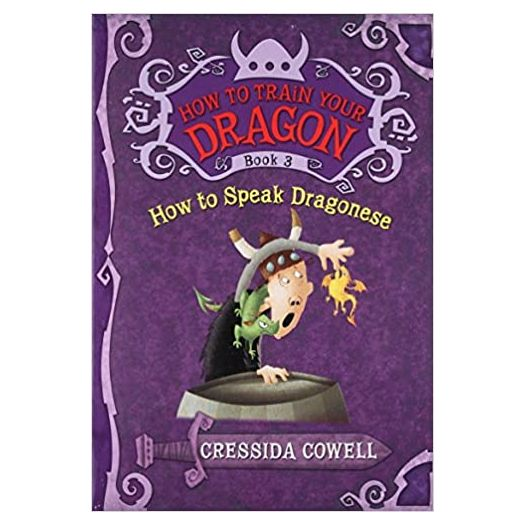 How to Train Your Dragon: How to Speak Dragonese (How to Train Your Dragon (3))