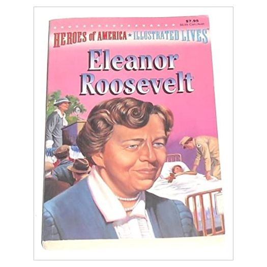 Eleanor Roosevelt Heroes of America