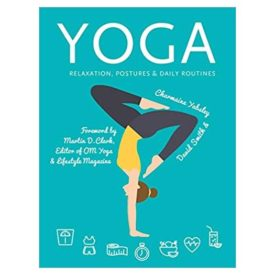 Yoga: Relaxation, Postures, Daily Routines (Health & Fitness) Spiral-bound (Paperback)