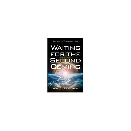 Waiting for the Second Coming: Studies in Thessalonians (Paperback)