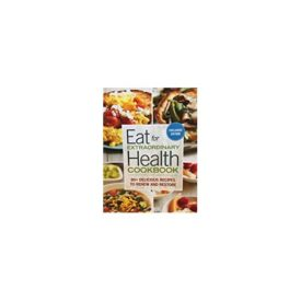 Eat for Extraordinary Health Cookbook EXCLUSIVE EDITION (Paperback)