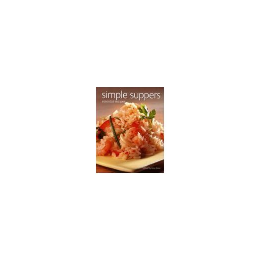 Simple Suppers Essential Recipes (Paperback)