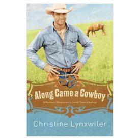 Along Came a Cowboy (Paperback)
