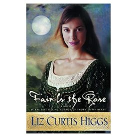 Fair is the Rose (Lowlands of Scotland Series #2) (Paperback)