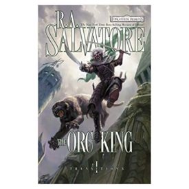 The Orc King (The Legend of Drizzt) (Mass Market Paperback)