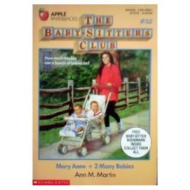 Mary Anne and 2 Many Babies (Baby-Sitters Club, No. 52) (Paperback)