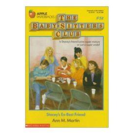 Staceys Ex-Best Friend (Baby-Sitters Club, No. 51) (Paperback)