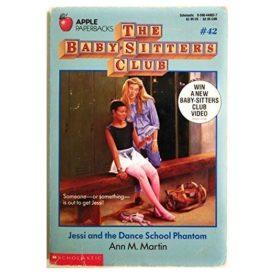 Jessi and the Dance School Phantom (Baby-Sitter Club, 42) (Paperback)