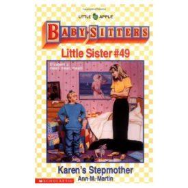 Karens Stepmother (Baby-Sitters Little Sister, No. 49) (Paperback)