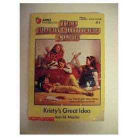 Kristys Great Idea (Baby-Sitters Club #1) (Paperback)