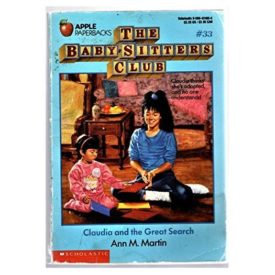 Claudia and Great Search (Baby-Sitters Club, 33) (Paperback)