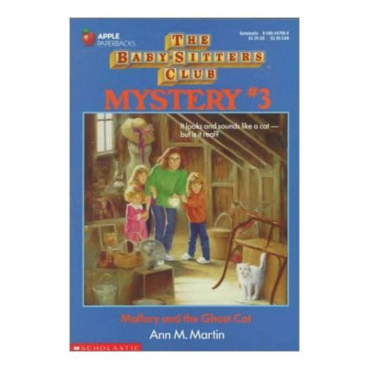 Mallory and the Ghost Cat (The Baby-Sitters Club Mystery, No. 3) (Paperback)