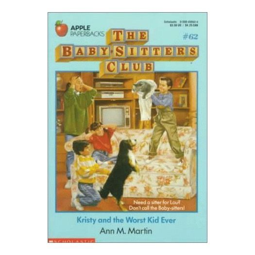 Kristy and the Worst Kid Ever (Baby-sitters Club) (Paperback)