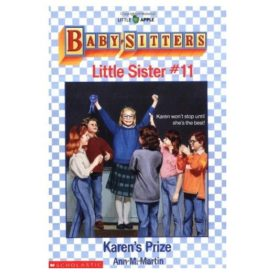Karens Prize (Baby-Sitters Little Sister, No. 11) (Paperback)