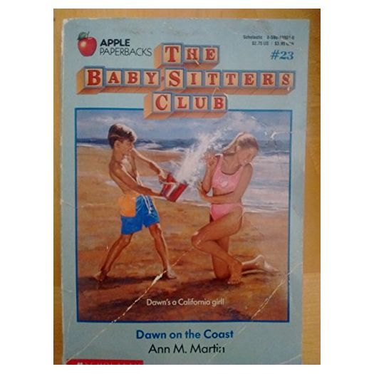 Dawn on the Coast (The Baby-Sitters Club #23) (Paperback)
