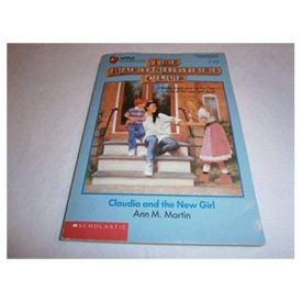 Claudia and the New Girl (The Baby-Sitters Club #12) (Paperback)