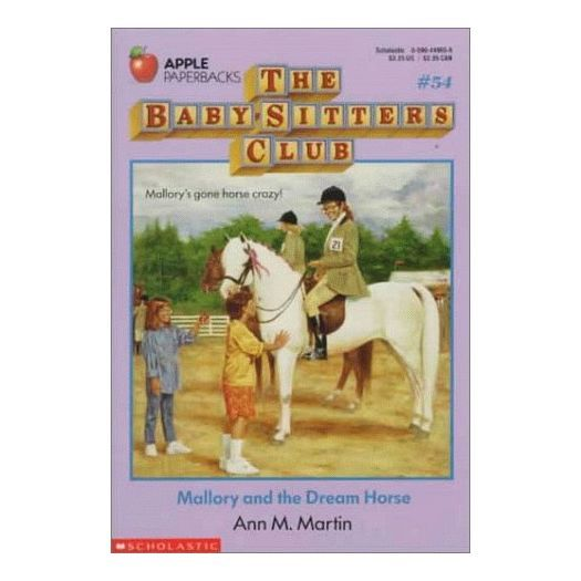 Mallory and the Dream Horse (The Baby-Sitters Club #54) (Paperback)