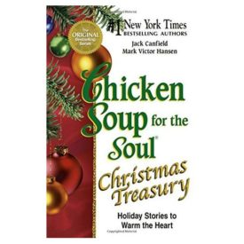 Chicken Soup for the Soul Christmas Treasury: Holiday Stories to Warm the Heart (Paperback)
