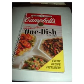 Campbells Fabulous One-Dish Recipes (Hardcover)