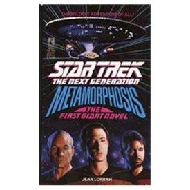 Metamorphosis ((The First Giant Novel) (Star Trek:The Next Generation)) (Paperback)