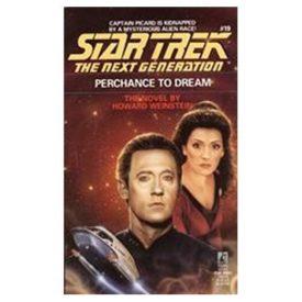 Perchance to Dream (Star Trek: The Next Generation, No. 19) (Paperback)