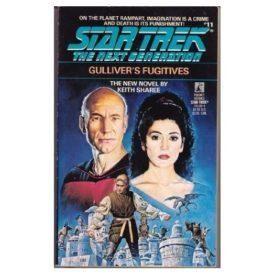 Gullivers Fugitives (Star Trek: The Next Generation, No. 11) (Paperback)