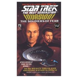 Invasion: The Soldiers of Fear (Star Trek: The Next Generation, No. 41) (Paperback)