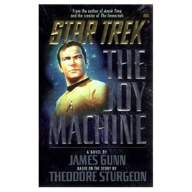 The Joy Machine (Star Trek, Book 80) (Paperback)