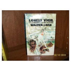Lonely Vigil: Coastwatchers of the Solomons (Hardcover)