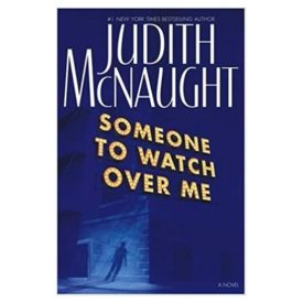 Someone to Watch Over Me : A Novel (Hardcover)