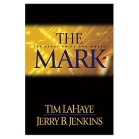 The Mark: The Beast Rules the World (Left Behind #8)  (Hardcover)