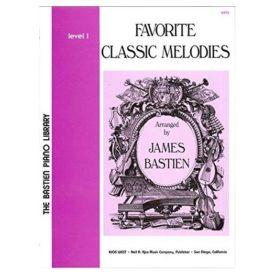 WP73 - Favorite Classic Melodies - Level 1 - Bastien (Paperback)