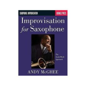 Improvisation for Saxophone: The Scale/Mode Approach (Saophone: Improvisation) (Paperback)