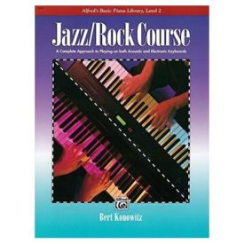 Alfreds Basic Jazz/Rock Course Lesson Book: A Complete Approach to Playing on Both Acoustic and Electronic Keyboards (Alfreds Basic Piano Library) (Paperback)