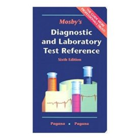 Mosbys Diagnostic and Laboratory Test Reference (Paperback)
