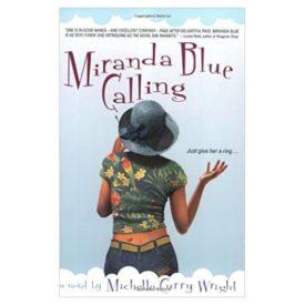 Miranda Blue Calling (Paperback)
