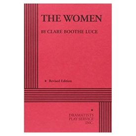 The Women. (Acting Edition for Theater Productions) (Paperback)