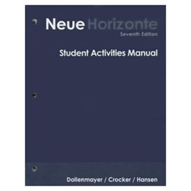Student Activities Manual for Dollenmayer's Neue Horizonte: Introductory German, 7th (Paperback)