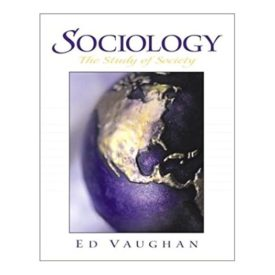 Sociology: The Study of Society 1st Edition (Paperback)